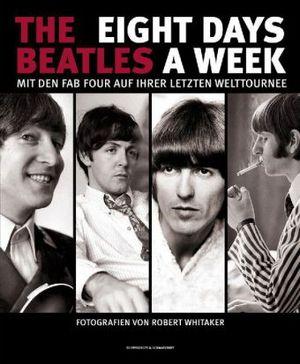 Buch THE BEATLES  - EIGHT DAYS A WEEK