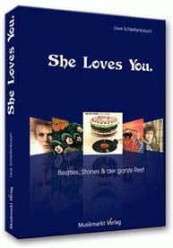 Buch SHE LOVES YOU. BEATLES, STONES UND DER GANZE REST