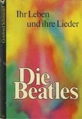 Buch DIE BEATLES - IHR LEBEN UND IHRE LIEDER