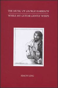 Buch THE MUSIC OF GEORGE HARRISON - WHILE MY GUITAR GENTLY WEEPS
