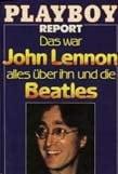Buch JOHN LENNON - DAS WAR JOHN LENON ALLES ÜBER IHN UND DIE BEA