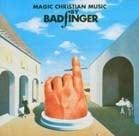 BADGFINGER: 1991er CD MAGIC CHRISTIAN MUSIC