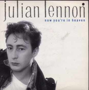Single JULIAN LENNON: NOW YOU'RE IN HEAVEN.