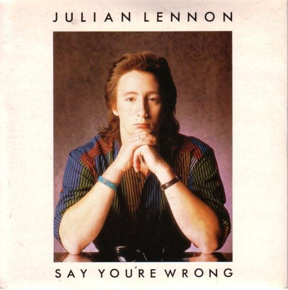 Single JULIAN LENNON: SAY YOU'RE WRONG.