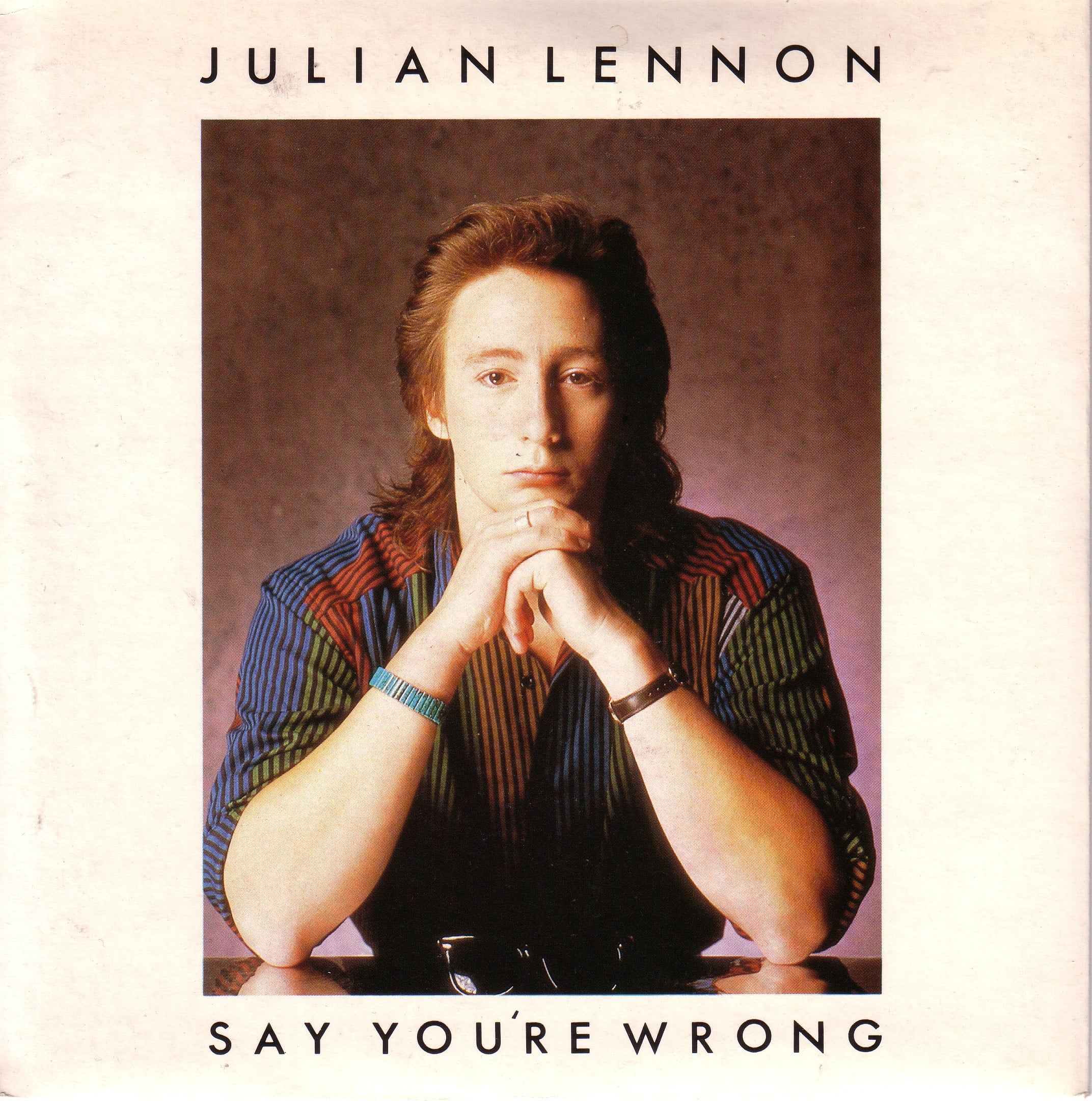 Single JULIAN LENNON: SAY YOU'RE WRONG.
