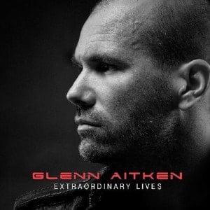 GLENN AITKEN (& PAUL McC.): CD EXTRAORDINARY LIVES