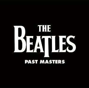 BEATLES: 2012er Do.-LP PAST MASTERS VOL. ONE & TWO