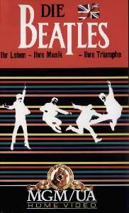 VHS-Video THE BEATLES -  IHR LEBEN - IHRE MUSIK - IHRE TRIUMPHE