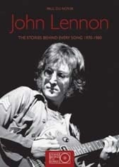 Buch JOHN LENNON - THE STORIES BEHIND EVERY SONG 1970 - 1980