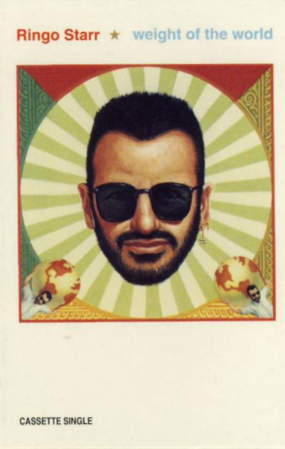 RINGO STARR: Single-MC: WEIGHT OF THE WORLD