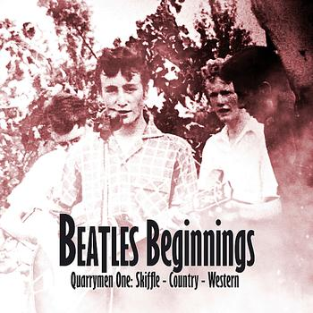 versch. Interpr.: CD BEATLES BEGINNINGS - QUARRYMEN ONE