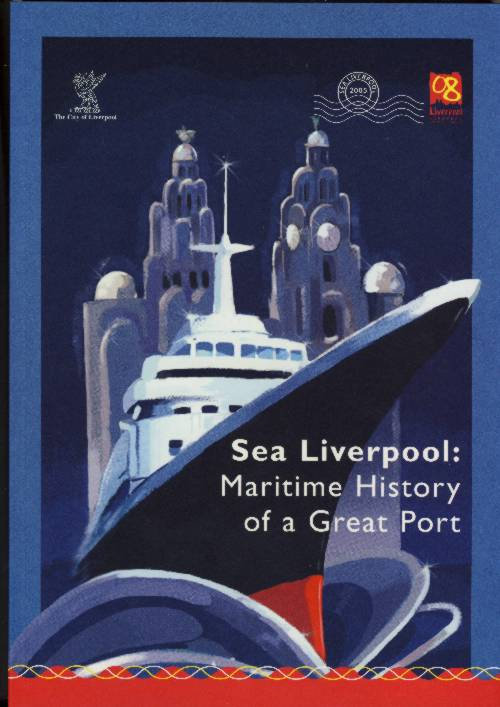 Buch SEA LIVERPOOL MARITIME HISTORY OF A GREAT PORT