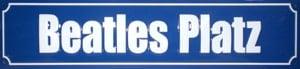 BEATLES-Blechschild (Straßenschild) BEATLES PLATZ