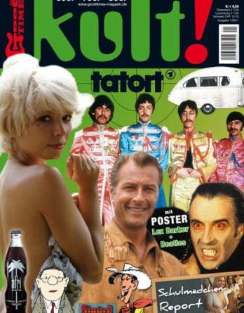 Musikzeitschrift GOOD TIMES - KULT! 1/2011 Nr.3