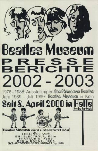 3. Oktober 2003: Broschüre BEATLES MUSEUM PRESSEBERICHTE