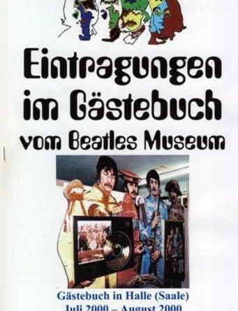 31. August 2000: Broschüre BEATLES MUSEUM GÄSTEBUCH