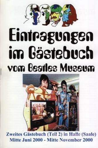 21. November 2000: Broschüre BEATLES MUSEUM GÄSTEBUCH