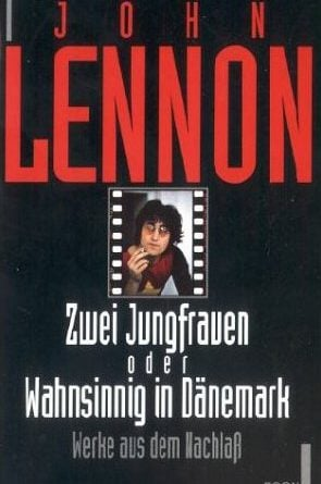 JOHN LENNON: gebrauchtes Buch ZWEI JUNGFRAUEN ODER WAHNSINNIG IN