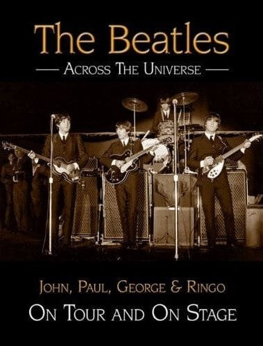 Buch THE BEATLES - ACROSS THE UNIVERSE - ON TOUR AND ON STAGE