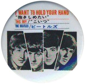 BEATLES-Button I WANT TO HOLD YOUR HANDSINGLE COVER JAPAN