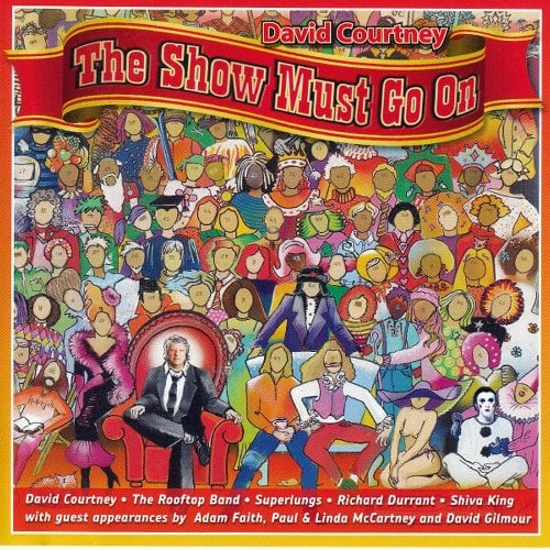 DAVID COURTNEY: CD THE SHOW MUST GO ON