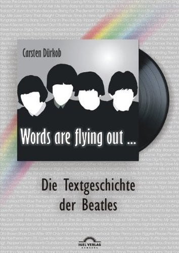 Buch WORDS ARE FLYING OUT - TEXTGESCHICHTE DER BEATLES