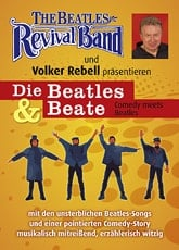 BEATLES REVIVAL BAND: DVD DIE BEATLES & BEATE